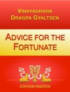 Advice For The Fortunate