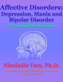 Affective Disorders: Depression, Mania and Bipolar Disorder: A Tutorial Study Guide