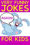 Very Funny Jokes For Kids Again