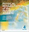 Physical Rehabilitation Of The Injured Athlete E-Book