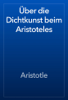 Aristotle - Гњber die Dichtkunst beim Aristoteles artwork