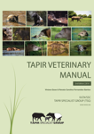 Tapir Veterinary Manual