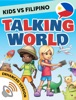 Kids vs Filipino: Talking World (Enhanced Version)