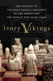 Ivory Vikings: The Mystery of the Most Famous Chessmen in the World and the Woman Who Made Them PDF Download