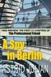 A Spy In Berlin The Professional Friend Preview