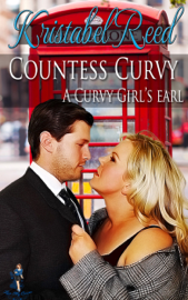 Countess Curvy: A Curvy Girl's Earl
