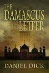 The Damascus Letter A Spy Novel