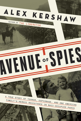 Avenue of Spies - Alex Kershaw book