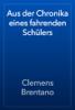 Clemens Brentano - Aus der Chronika eines fahrenden SchГјlers artwork