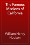 The Famous Missions Of California