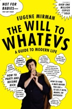 The Will To Whatevs