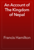 Francis Hamilton - An Account of The Kingdom of Nepal artwork