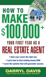 How To Make 100 000 Your First Year As A Real Estate Agent