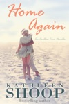 Home Again Book 1- Endless Love Series