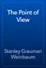 Stanley Grauman Weinbaum - The Point of View artwork