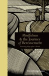 Mindfulness  The Journey Of Bereavement