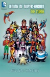 Legion Of Super-Heroes The Curse