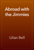 Lilian Bell - Abroad with the Jimmies artwork