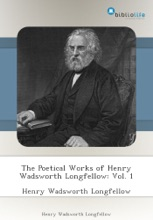 The Poetical Works of Henry Wadsworth Longfellow: Vol. 1
