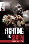 Fighting The Storm Cageside Chronicles Tommy Knuckles Trilogy 1