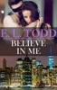 Believe in Me (Forever and Ever #22)