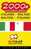 2000+ Italiano - Maltese Maltese - Italiano Vocabolario Book Cover