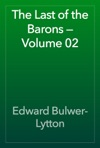 The Last Of The Barons  Volume 02