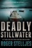 Roger Stelljes - Deadly Stillwater artwork