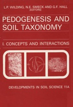 Pedogenesis and Soil Taxonomy: Concepts and Interactions