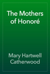 The Mothers of Honoré