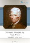 Pioneer Women Of The West