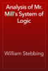 William Stebbing - Analysis of Mr. Mill's System of Logic artwork