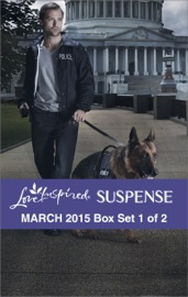 Love Inspired Suspense March 2015 - Box Set 1 of 2 PDF Download