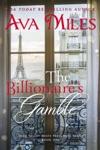 The Billionaires Gamble Dare Valley Meets Paris Volume 1