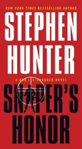 Stephen Hunter - Sniper's Honor