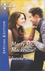 Marry Me, Mackenzie! book