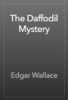Edgar Wallace - The Daffodil Mystery artwork
