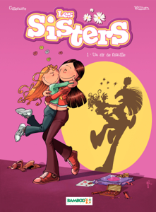 Les Sisters - Tome 1 by William & Christophe Cazenove
