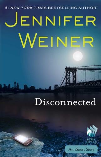 Jennifer Weiner - Disconnected