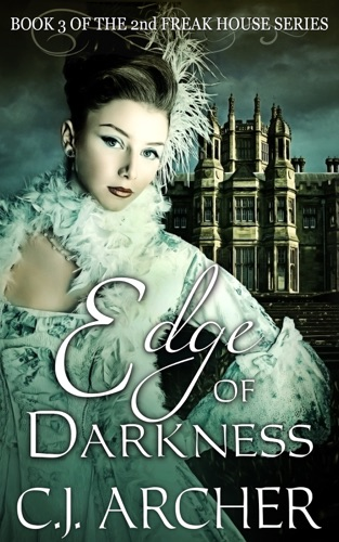 C.J. Archer - Edge of Darkness
