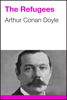 Arthur Conan Doyle - The Refugees artwork