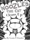 Noozles The Cat Cleans Up