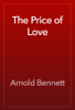 Arnold Bennett - The Price of Love artwork