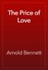 Arnold Bennett - The Price of Love artwork