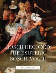 Bosch Decoded: the esoteric Bosch ,vol. II