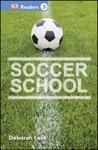 DK Readers L3 Soccer School