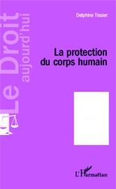LA PROTECTION DU CORPS HUMAIN