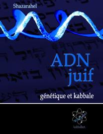 ADN juif, génétique et kabbale