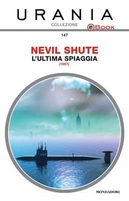 L'ultima spiaggia (Urania) pdf Download