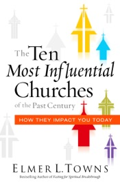The Ten Most Influential Churches of the Past Century PDF Download